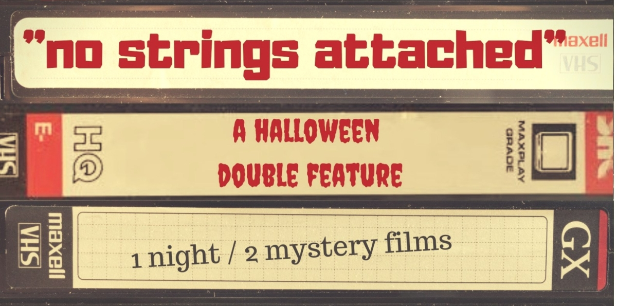 "Halloween Screening: ""No Strings Attached""."